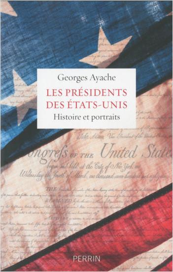 Les présidents des Etats-Unis