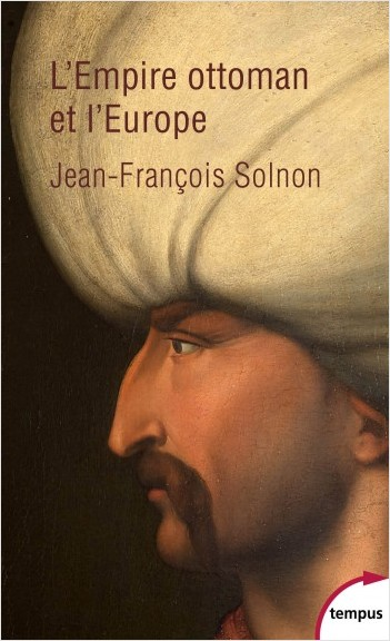 L'Empire ottoman et l'Europe