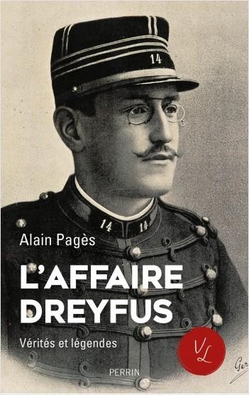 L'affaire Dreyfus, vérités et légendes