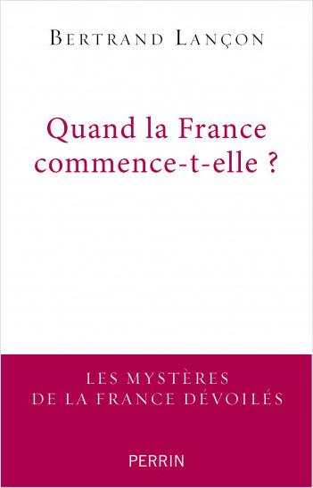 Quand la France commence-t-elle ?