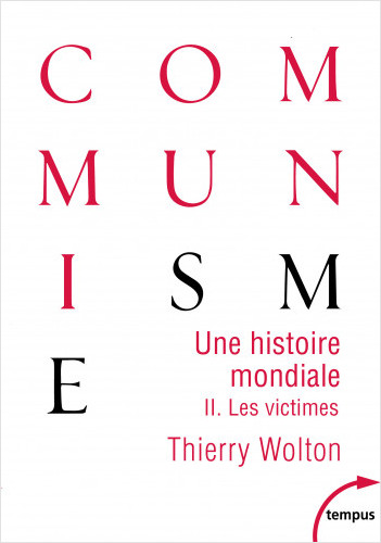 Une histoire mondiale du communisme (Tome 2)