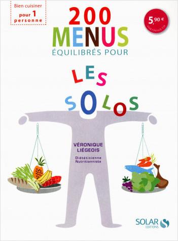 200 menus équilibrés en solo