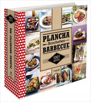 1001 recettes de plancha, brochettes et barbecue