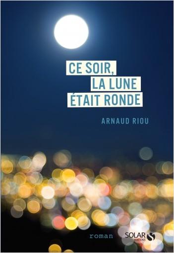 Ce soir, la lune était ronde