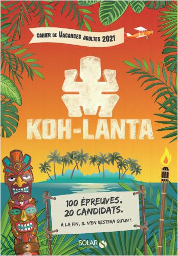 Cahier de vacances pour adultes Koh Lanta
