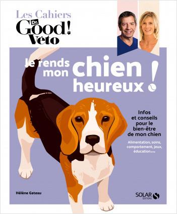 Dr Good - Je rends mon chien heureux - Hélène Gateau