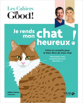 Dr Good - Je rends heureux mon chat - Hélène Gateau