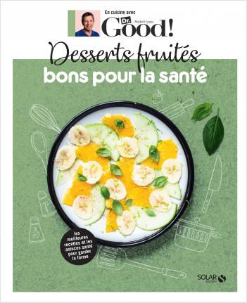 Desserts fruités bons pour la santé - Dr Good