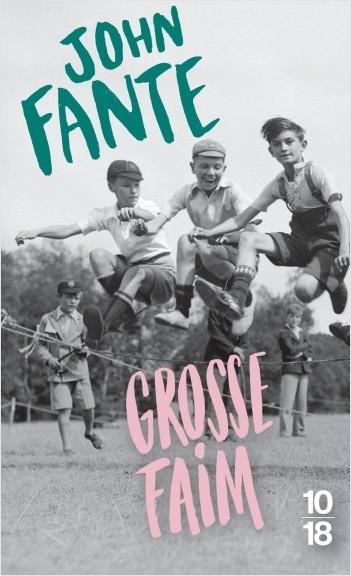 Grosse faim - Nouvelles 1932-1959