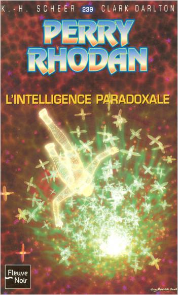 L'Intelligence Paradoxale - Perry Rhodan