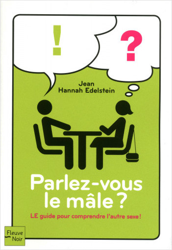 Parlez-vous le mâle ?