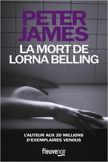 La mort de Lorna Belling (Une nouvelle enquête de Roy Grace)
