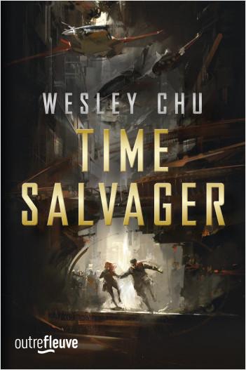 TIME SALVAGER - La nouvelle voix de la Science-Fiction