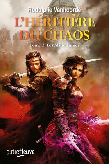 L'Héritière du Chaos - Tome 2