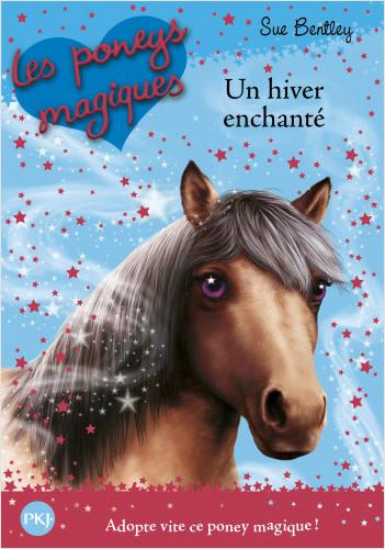 Les Poneys magiques - tome 07 : Un Hiver enchanté