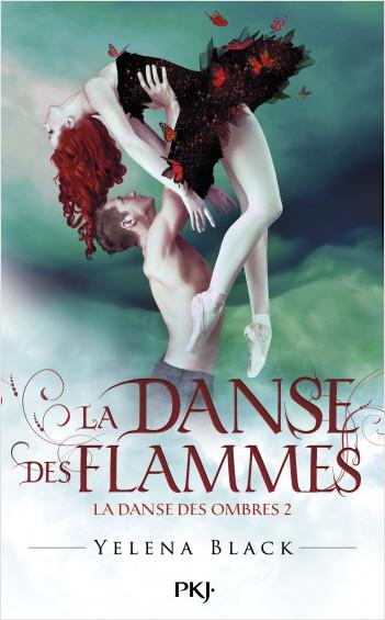 2. La danse des ombres : La danse des flammes