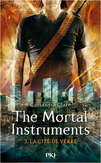 The Mortal Instruments - Tome 03: La cité de verre
