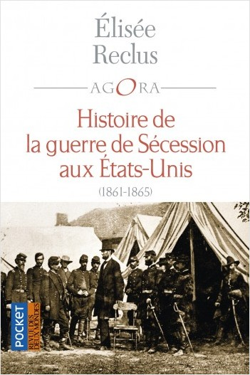 Histoire de la Guerre de Sécession aux États-Unis 1861-1865