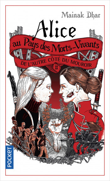 Alice au Pays des Morts-Vivants II