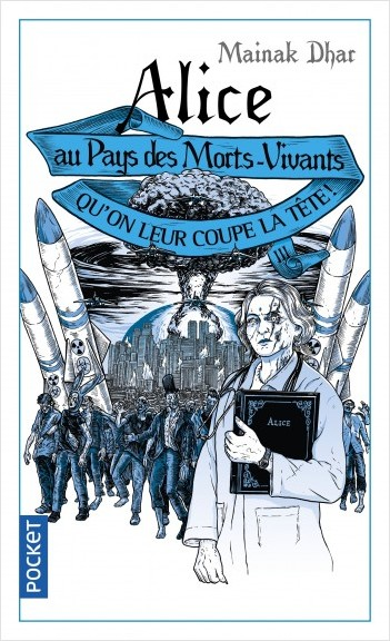 Alice au Pays des Morts-Vivants III