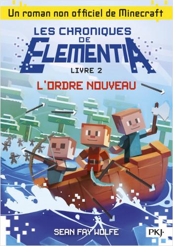 2. Les Chroniques d'Elementia : L'ordre nouveau