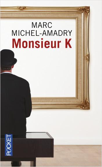 Monsieur K