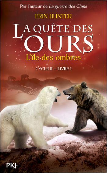 1. La quête des ours cycle II : L'île des ombres
