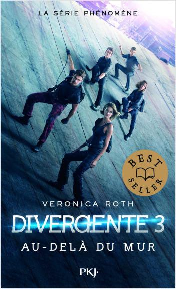 Divergente - Tome 3 : Au-delà du mur