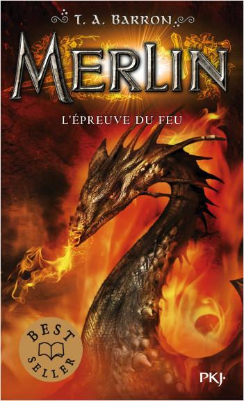 Merlin - tome 03 : L'épreuve du feu
