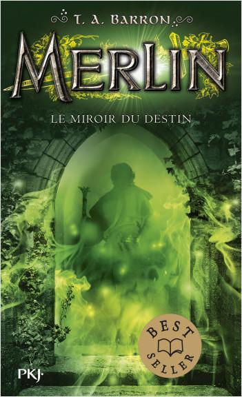 Merlin - tome 04 : Le miroir du destin