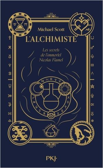 Les secrets de l'immortel Nicolas Flamel - Tome 01: L'alchimiste