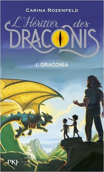 L'héritier des Draconis - tome 1 : Draconia
