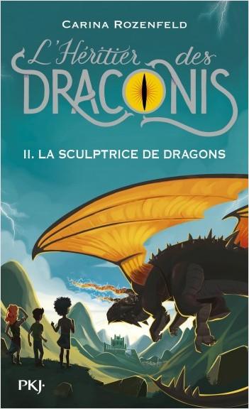 L'héritier des Draconis - tome 2 : La sculptrice de dragons