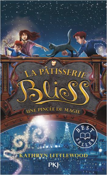 La pâtisserie Bliss - tome 02 : Une pincée de magie