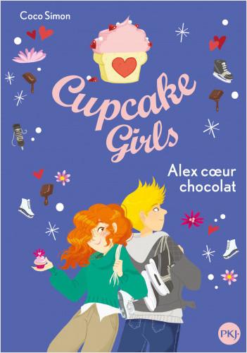Cupcake Girls - tome 24 : Alex cœur chocolat