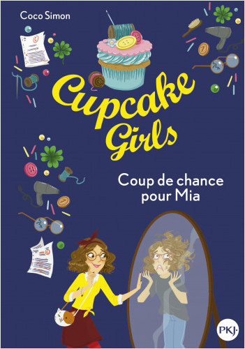 Cupcake Girls - tome 26 : Coup de chance pour Mia