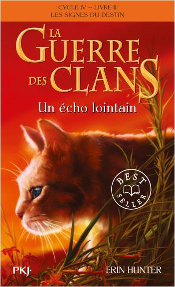La guerre des Clans, cycle IV - tome 02 : Un écho lointain