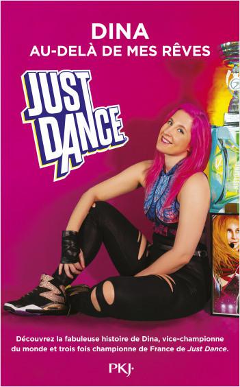 Just Dance : au-delà de mes rêves