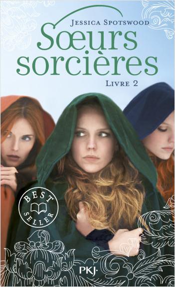 Les soeurs sorcières - tome 02