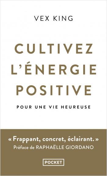 Cultivez l'énergie positive