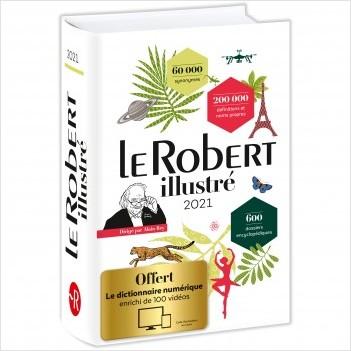 Dictionnaire Le Robert illustré 2021 et son dictionnaire en ligne
