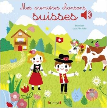 Mes premières chansons suisses