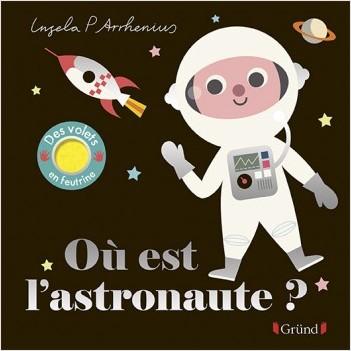 Où est l'astronaute ? – Livre à rabats en feutrine et miroir – À partir de 6 mois