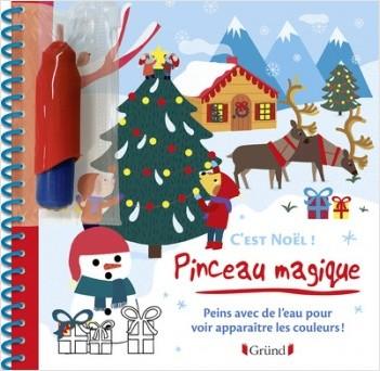 Pinceau magique : C'est Noël – Livre Coloriage magique à l'eau avec un pinceau – À partir de 3 ans