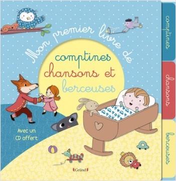 Mon premier livre de comptines, chansons et berceuses (avec CD) – Livre CD et QR code – Dès 6 mois