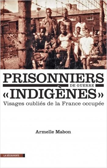 """Prisonniers de guerre """"indigènes"""""""