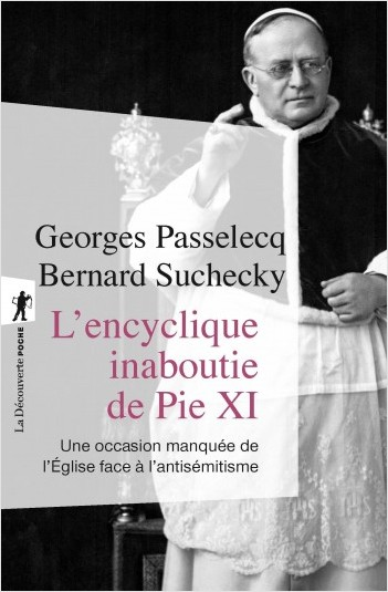 L'encyclique inaboutie de Pie XI
