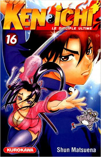 Ken-ichi - saison 1, Le Disciple ultime - tome 16