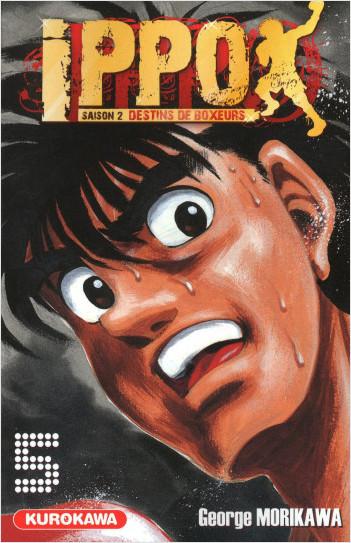 Ippo - saison 2, Destins de boxeurs - tome 05