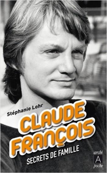Claude François - Secrets de famille